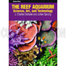 The Reef Aquarium (Vol 3)... by Sprung & Delbeek
