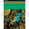DISCONTINUED - The Reef Aquarium Volume 1